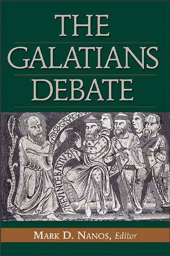 Galatians Debate Contemporary Issues in Rhetorical and Historical Interpretation N/A 9780801047275 Front Cover