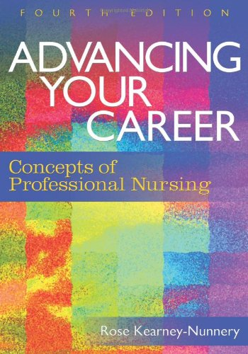 Advancing Your Career Concepts of Professional Nursing 4th 2008 (Revised) edition cover