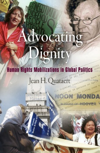 Advocating Dignity Human Rights Mobilizations in Global Politics  2009 edition cover