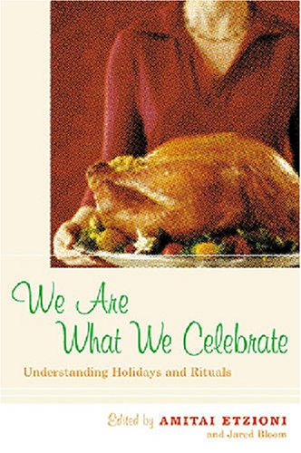 We Are What We Celebrate Understanding Holidays and Rituals  2004 edition cover