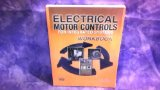 Electrical Motor Controls for Integrated Systems Workbook:   2013 edition cover