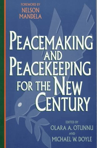 Peacemaking and Peacekeeping for the New Century   1998 edition cover