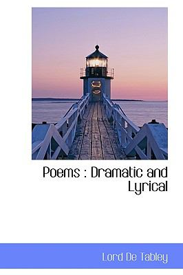Poems : Dramatic and Lyrical N/A 9781115088275 Front Cover