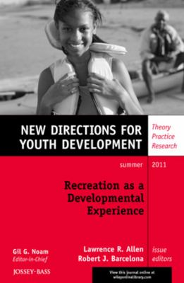 Recreation as a Developmental Experience Theory Practice Research  2011 edition cover