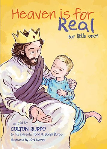 Heaven Is for Real for Little Ones   2013 9781400322275 Front Cover