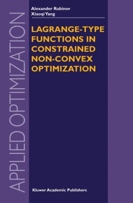 Lagrange-Type Functions in Constrained Non-Convex Optimization   2003 9781402076275 Front Cover