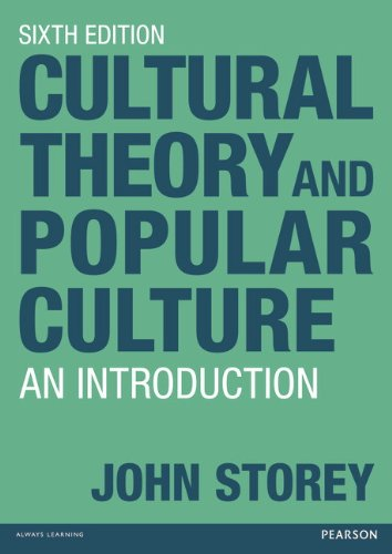 Cultural Theory and Popular Culture An Introduction 6th 2011 (Revised) edition cover