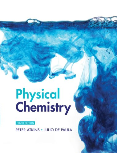 Physical Chemistry Volume 1: Thermodynamics and Kinetics  9th 2010 edition cover