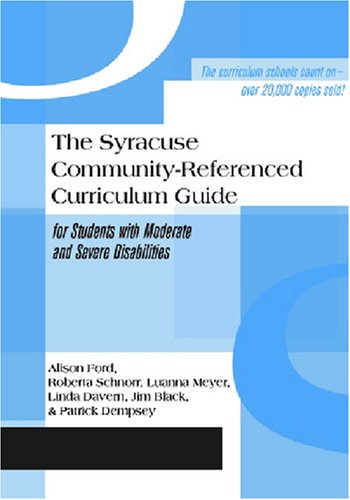 Syracuse Community-Referenced Curriculum Guide for Students with Moderate and Severe Disabilities   1989 (Reprint) edition cover