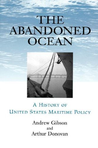 Abandoned Ocean A History of United States Maritime Policy  2001 edition cover