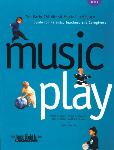 Music Play : The Early Childhood Music Curriculum Guide for Parents, Teachers, and Caregivers 1st 9781579990275 Front Cover