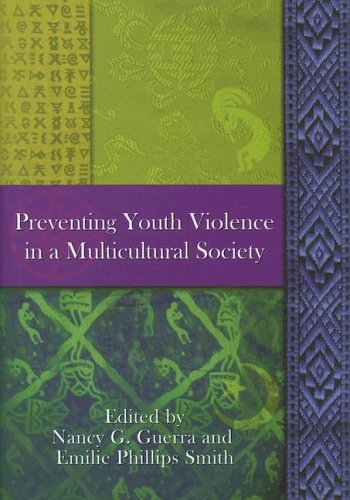 Preventing Youth Violence in a Multicultural Society   2005 9781591473275 Front Cover