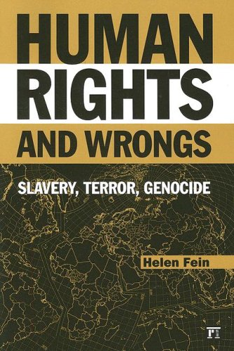 Human Rights and Wrongs Slavery, Terror, Genocide  2009 edition cover