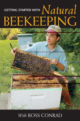 Getting Started With Natural Beekeeping:  2011 edition cover
