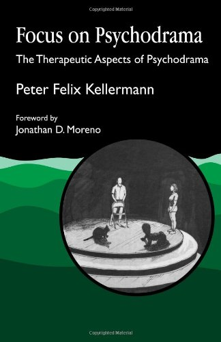 Focus on Psychodrama The Therapeutic Aspects of Psychodrama  1992 9781853021275 Front Cover