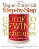 Vogue Butterick Step-by-Step Guide to Sewing Techniques   2013 (Revised) edition cover
