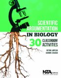 Scientific Argumentation in Biology 30 Classroom Activities  2012 edition cover