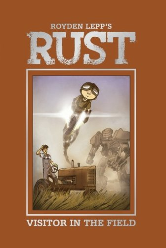 Rust Visitor in the Field  2011 9781936393275 Front Cover