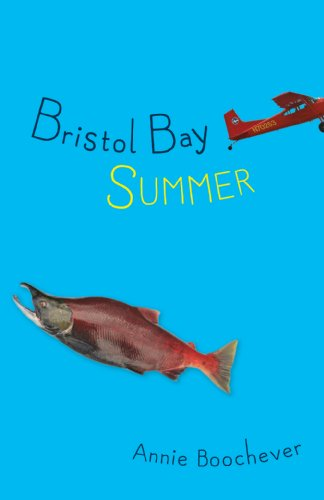 Bristol Bay Summer   2014 9781941821275 Front Cover