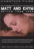 Matt and Khym: Better Than Ever (Real People, Real Life, Real Sex series) System.Collections.Generic.List`1[System.String] artwork