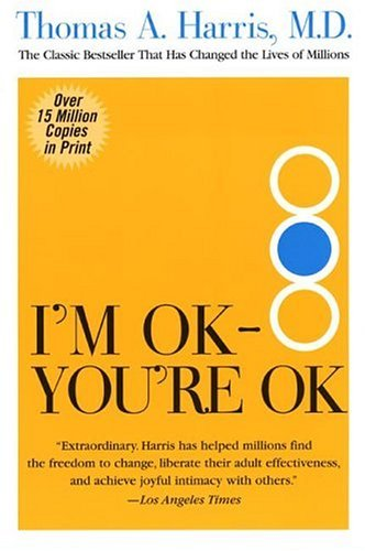I'm OK--You're OK   2004 9780060724276 Front Cover