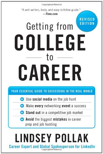 Getting from College to Career Your Essential Guide to Succeeding in the Real World Revised  edition cover