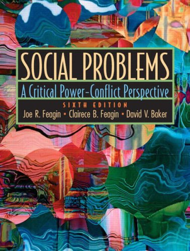 Social Problems A Critical Power-Conflict Perspective 6th 2006 (Revised) edition cover