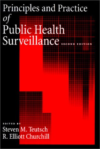 Principles and Practice of Public Health Surveillance  2nd 2000 (Revised) edition cover