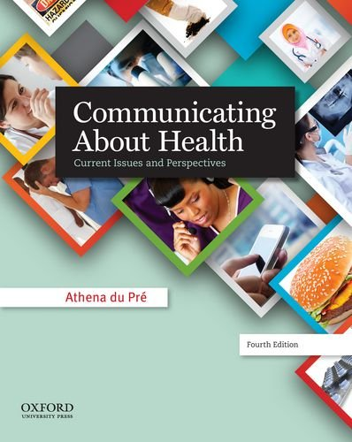 Communicating about Health Current Issues and Perspectives 4th 2014 edition cover