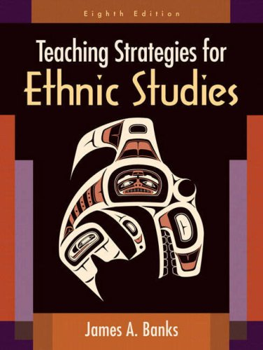 Teaching Strategies for Ethnic Studies  8th 2009 edition cover