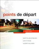 Points De Depart + Myfrenchlab With Pearson Etext Multi Semester Access Card:   2013 9780205990276 Front Cover