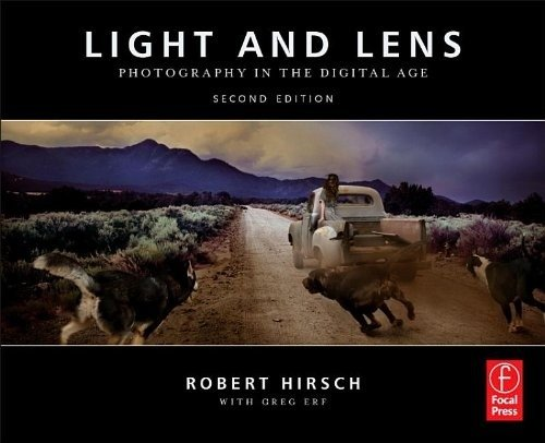 Light and Lens Photography in the Digital Age 2nd 2012 (Revised) edition cover