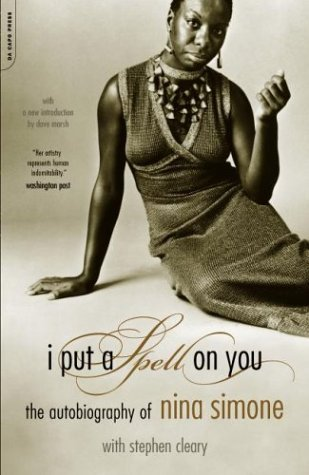 I Put a Spell on You The Autobiography of Nina Simone N/A edition cover