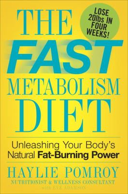 Fast Metabolism Diet Eat More Food and Lose More Weight N/A 9780307986276 Front Cover