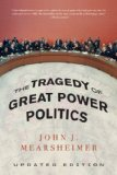 Tragedy of Great Power Politics   2014 (Revised) 9780393349276 Front Cover