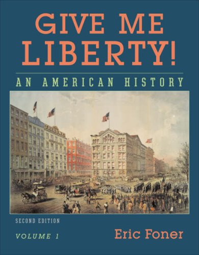 Give Me Liberty! An American History 2nd 2008 edition cover