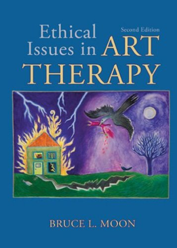 Ethical Issues in Art Therapy  2nd 2006 9780398076276 Front Cover