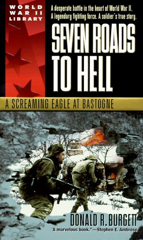 Seven Roads to Hell A Screaming Eagle at Bastogne  1999 edition cover