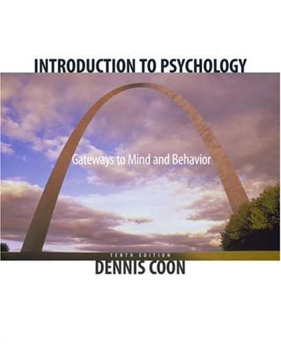 Introduction to Psychology Gateways to Mind and Behavior 10th 2004 (Revised) edition cover
