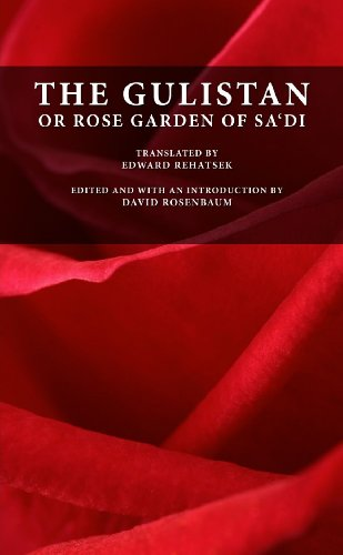Gulistan or Rose Garden of Sa'di  N/A 9780557200276 Front Cover