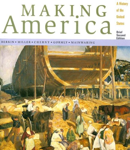 Making America A History of the United States: Complete 2nd 2001 (Abridged) edition cover