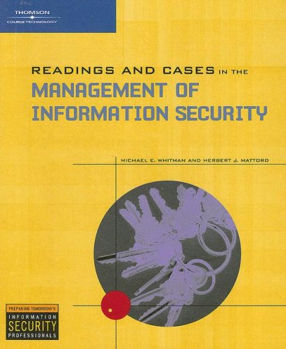 Readings and Cases in the Management of Information Security   2006 edition cover