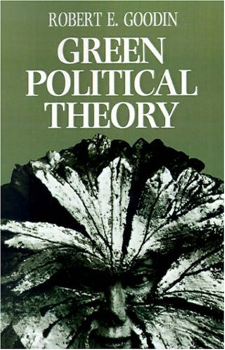 Green Political Theory  2nd 1992 9780745610276 Front Cover