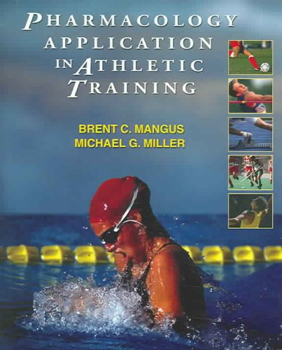 Pharmacology Application in Athletic Training   2005 edition cover