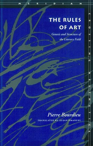 Rules of Art Genesis and Structure of the Literary Field  1996 edition cover