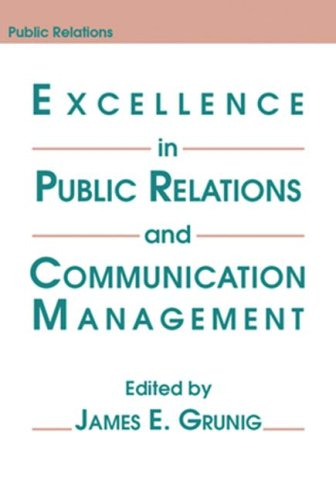 Excellence in Public Relations and Communication Management   1992 9780805802276 Front Cover