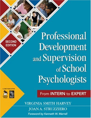 Professional Development and Supervision of School Psychologists From Intern to Expert 2nd 2008 edition cover