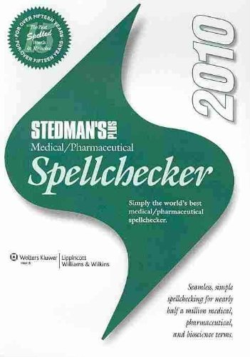Stedman's Plus Medical/Pharmaceutical Spellchecker 2010 2.0:  2010 edition cover