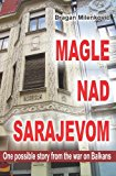 Magle Nad Sarajavom (latinica)  N/A 9781492249276 Front Cover