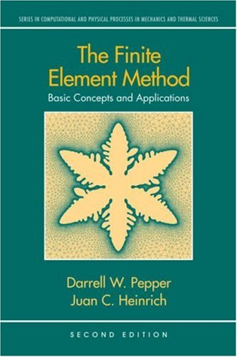 Finite Element Method Basic Concepts and Applications 2nd 2005 (Revised) 9781591690276 Front Cover